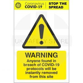 Anyone In Breach Of Covid-19 Protocols Will Be Removed From Site Sign