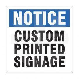 Custom Sign Printing