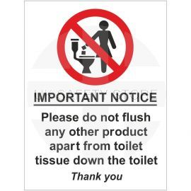 Please Do Not Flush Any Other Product Apart From Toilet Tissue Down The Toilet Sign