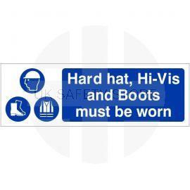 Hard Hat Hi-Vis and Boots Must Be Worn Sign 600W x 200Hmm - Rigid Plastic