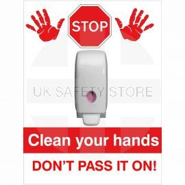 Clean Your Hands Don't Pass It On Sign