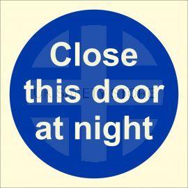 Photoluminescent Close This Door At Night Sign