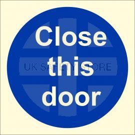 Photoluminescent Close This Door Sign