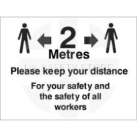 Please Keep 2 Meters Distance For Safety of All Workers Sign