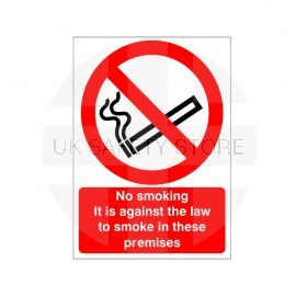 No Smoking It Is Against The Law To Smoke In These Premises Sign