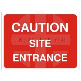 Caution Site Entrance Temporary Traffic Sign