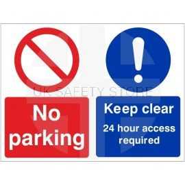No Parking Keep Clear 24 Hour Access Required Sign