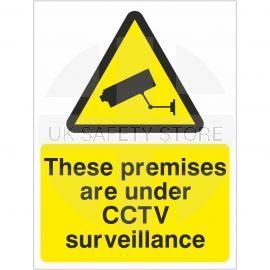 These Premises Are Under CCTV Surveillance Signs