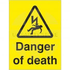 Danger Of Death Safety Sign