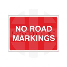 No Road Markings Temporary Sign - 1050W x 750Hmm