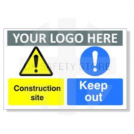 Construction Site Keep Out Custom Logo Warning Sign