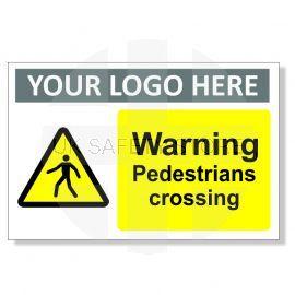 Warning Pedestrians Crossing Custom Logo Warning Sign