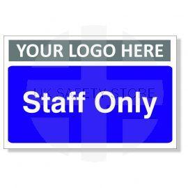 Staff Only Custom Logo Door Sign