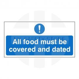 All Food Must Be Covered And Dated Sign (Pack of 2)