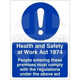 Health And Safety At Work Act 1974 Sign