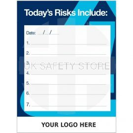 Custom Today's Risks Include Sign 900mm x 1200mm