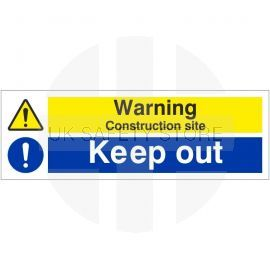 Warning Construction Site Keep Out Sign