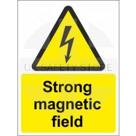 Strong magnetic field sign in a variety of sizes and materials with or without your logo