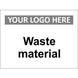 Waste Material Sign