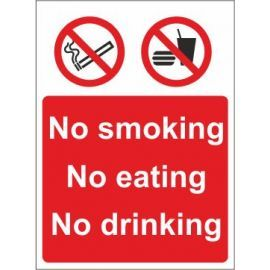 No smoking no eating no drinking sign in a variety of sizes and materials with or without your logo