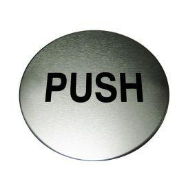 Push Aluminium Sign