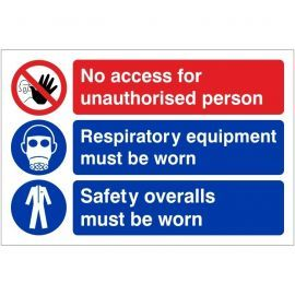 No Access For Unauthorised Person, Respiratory Equipment Must Be Worn, Safety Overalls Must Be Worn 300W X 200Hmm Self Adhesive