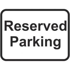 Reserved Parking Traffic Sign