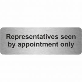Representatives Seen By Appointment Only Prestige Premier Door Sign 300X100mm
