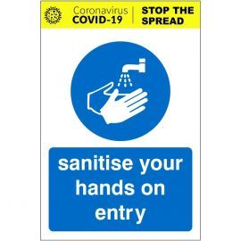 Sanitise Your Hands On Entry Covid-19 Sign