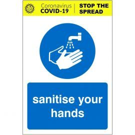 Sanitise Your Hands Covid-19 Sign