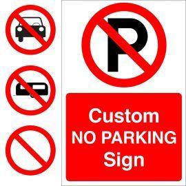 Custom No Parking Sign
