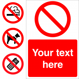 Custom Prohibition Sign