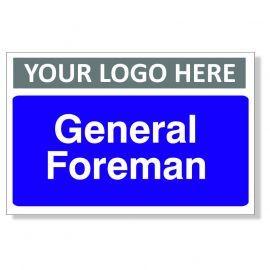 General Foreman Custom Logo Door Sign