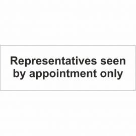 Representatives Seen By Appointment Only Sign
