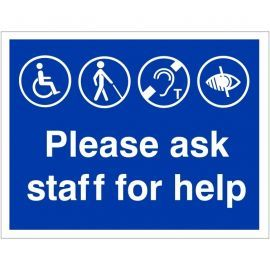 Please Ask Staff For Help Sign