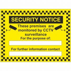 Security Notice These Premises Are Monitored By CCTV Surveillance For The Purpose Of Sign