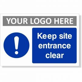 Keep Site Entrance Clear Sign