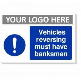 Vehicles Reversing Must Have Banksman Sign