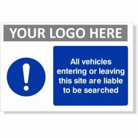 All Vehicles Entering Or Leaving This Site Are Liable To Be Searched Sign