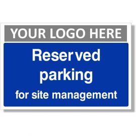 Reserved Parking For Site Management Sign