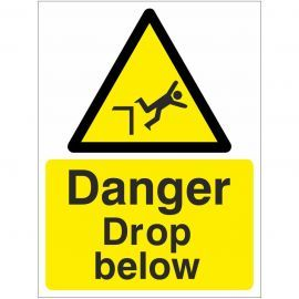 Danger Drop Below Sign