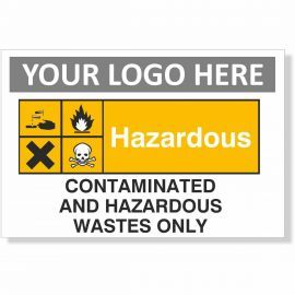 Contaminated And Hazardous Wastes Only Sign