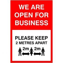 We Are Open For Business Social Distancing Sign