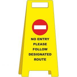 No Entry Please Follow Designated Route Freestanding Sign