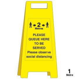 Please Queue Here To Be Served Freestanding Sign