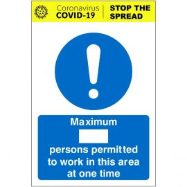 Maximum Persons Permitted To Work In This Area At Any One Time Covid 19 Sign (Writable)