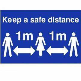Keep A Safe Distance Sign (1 Metre)