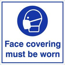 Face Covering Must Be Worn Sign - Square
