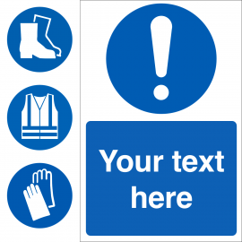 Custom Mandatory Sign