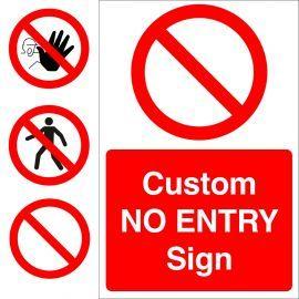 Custom No Entry Sign